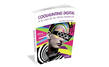 COOLHUNTING DIGITAL, A la caza de las últimas tendencias